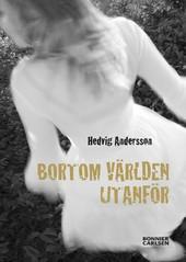 Bortom världen utanför av Hedvig Andersson